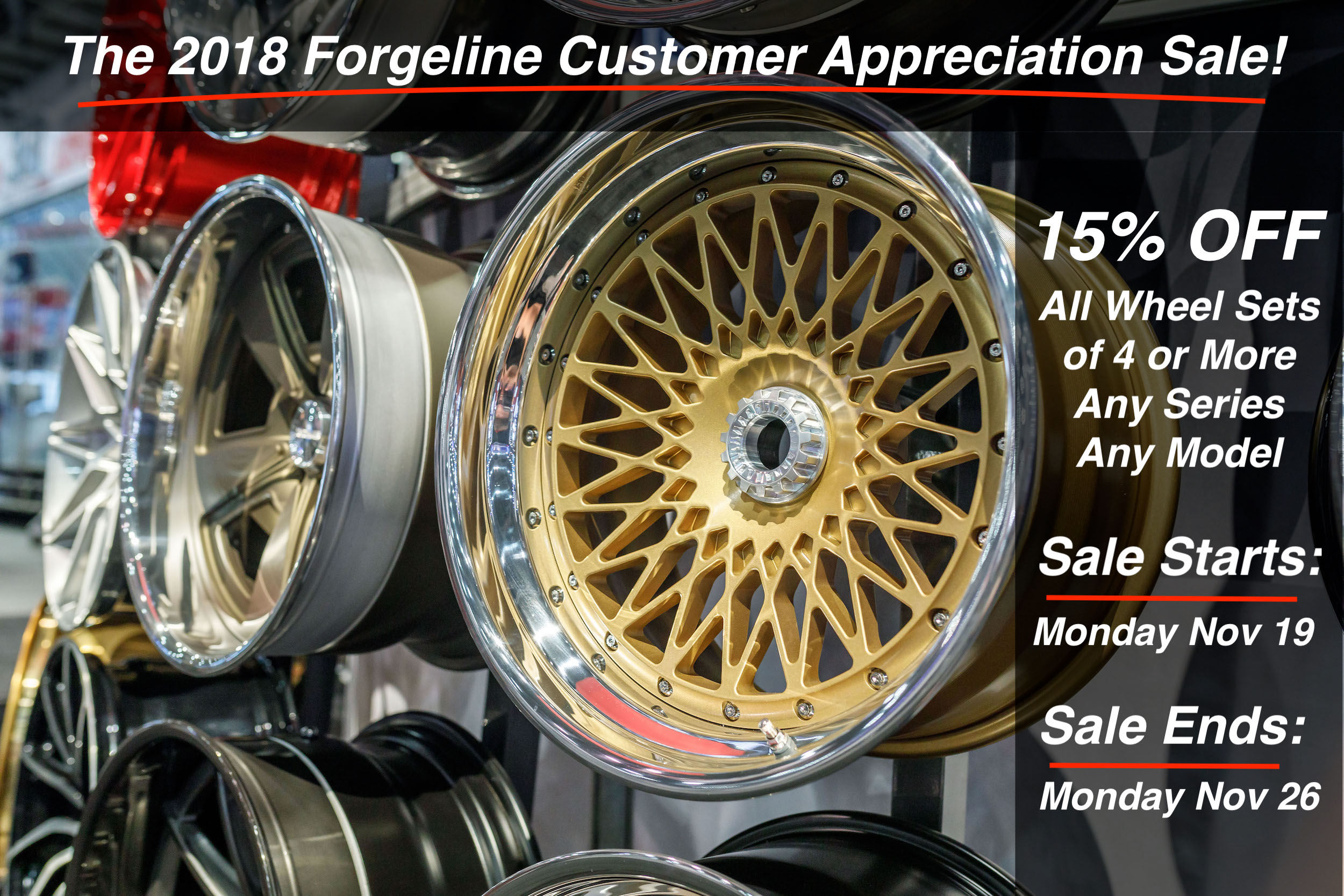 The 2018 Forgeline Customer Appreciation Sale
